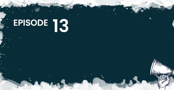 Episode 13 header