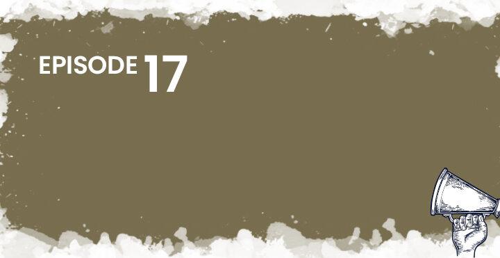 Episode 17 Banner