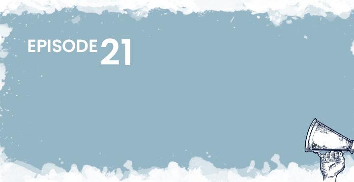 Episode 21 Banner